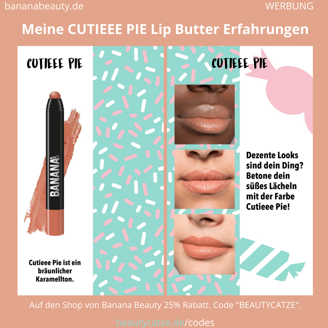 Banana Beauty Cutieee Pie Lip Butter Erfahrungen Beautycatze