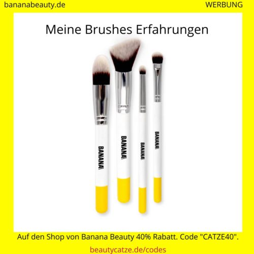 Banana Beauty Erfahrungen Brushes beautycatze