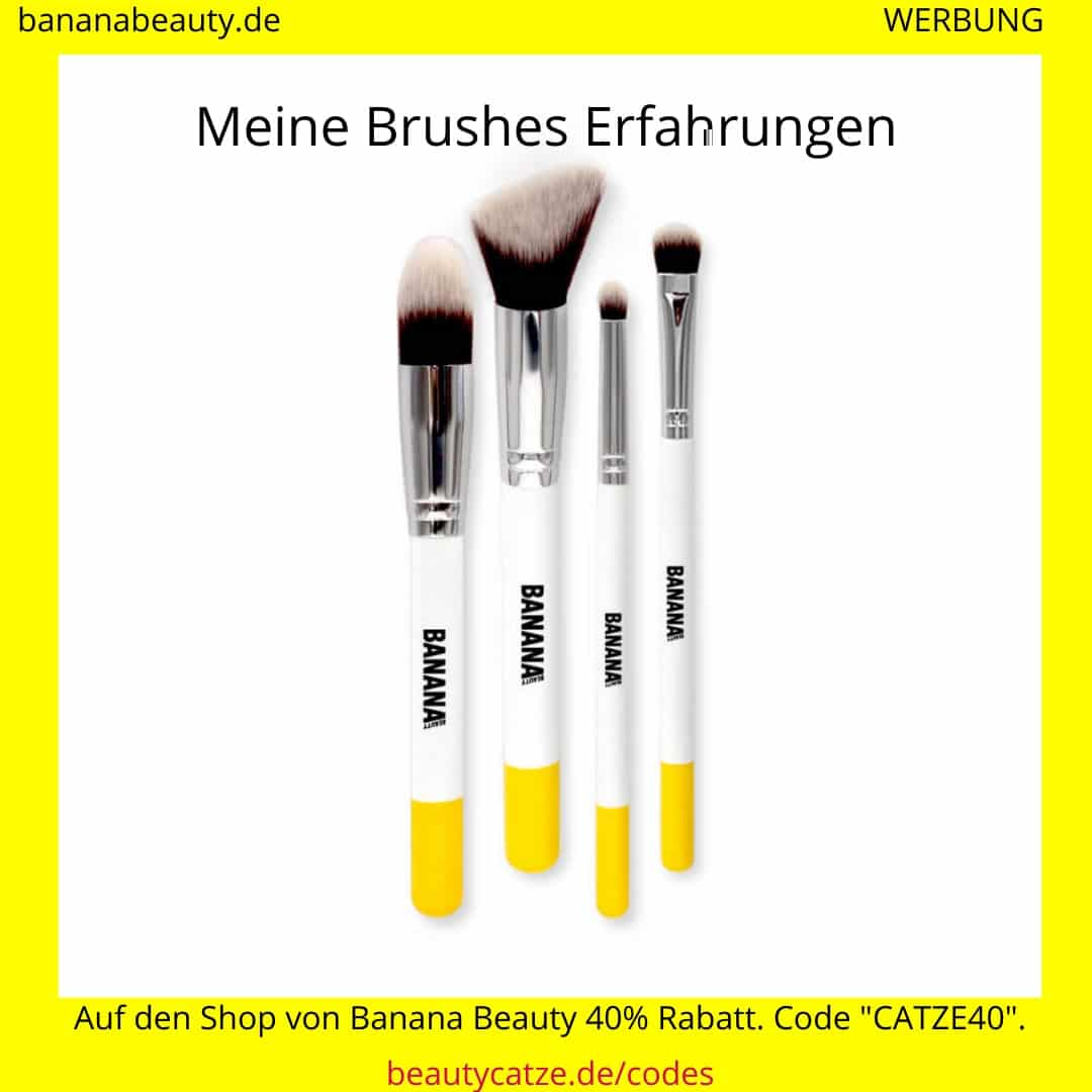 Banana Beauty Erfahrungen Brushes beautycatze