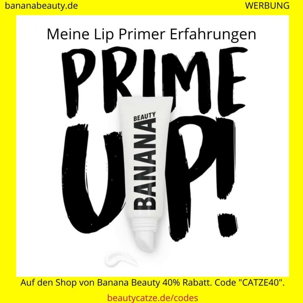Banana Beauty Erfahrungen Lip Primer beautycatze