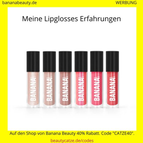 Banana Beauty Erfahrungen Lipglosses beautycatze
