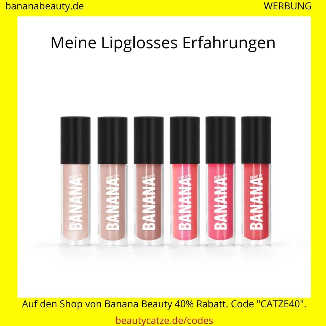 Banana Beauty Erfahrungen Lipglosses beautycatze