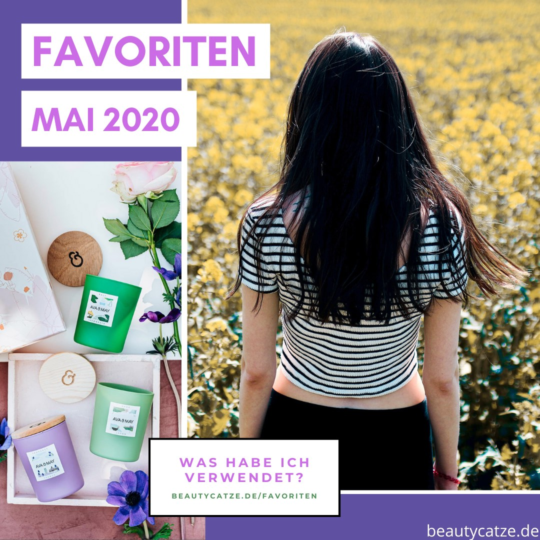 Favoriten Mai 2020 beautycatze Produkttests Beauty Body Home wohnen