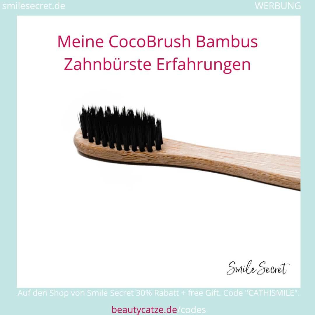 Smile Secret Erfahrungen Coco Brush Bambus Zahnbürste beautycatze