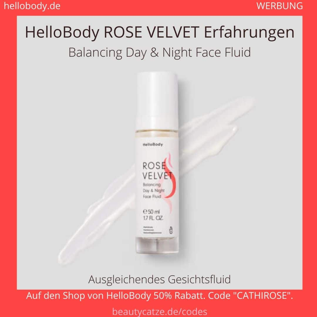 Hello Body Rose VelvetErfahrungen -Balancing Day Night Face Fluid beautycatze