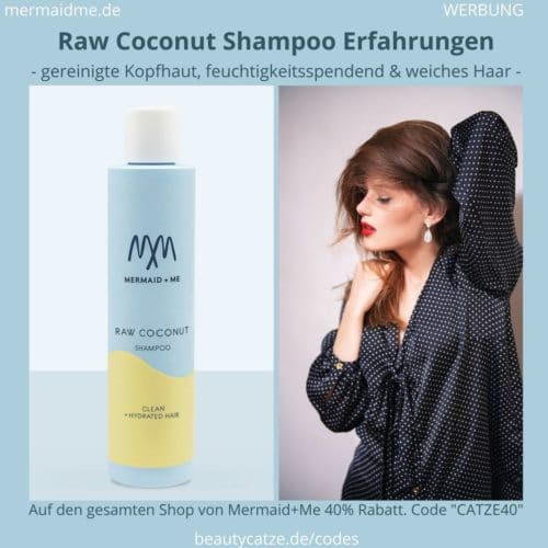 Mermaid and Me Raw Coconut Shampoo Erfahrungen Bewertungen