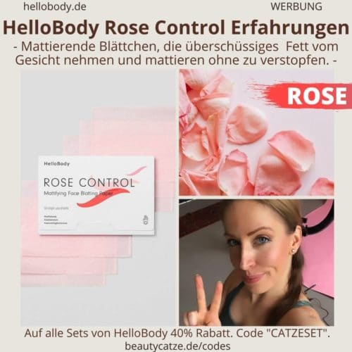 Hello Body Linie ROSE CONTROL Erfahrungen Blätter fettiges Gesicht abmattieren Anwendung Bewertung
