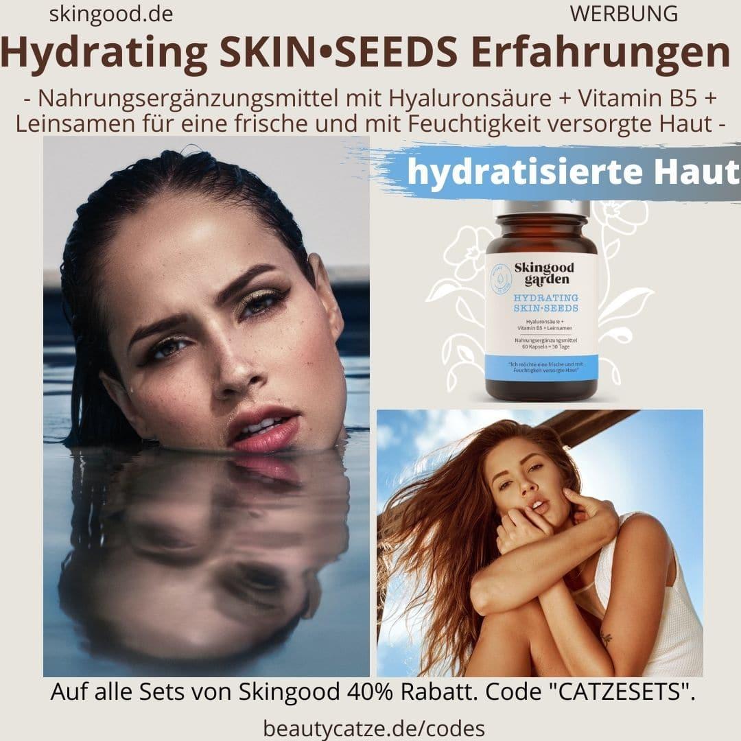 Skingood Garden Erfahrungen HYDRATING Skin Seeds Kapseln Test Nahrungsergänzungsmittel