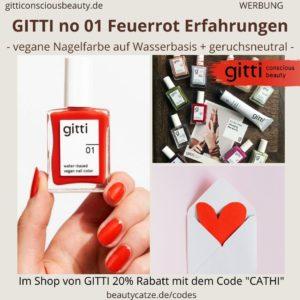 GITTI NO 01 Feuerrot Nagelfarben Erfahrungen Nagellack Anwendung Entfernen