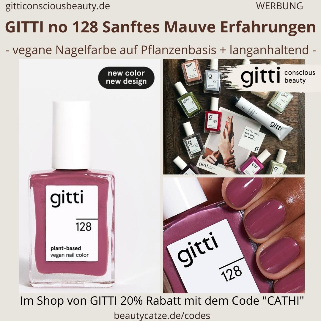 Erfahrungen SANFTES MAUVE GITTI no 128 pflanzenbasiert langanhaltend Nagelfarben Nagellack