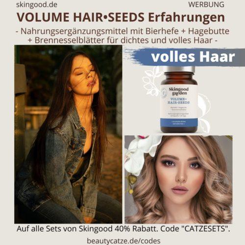 Skingood Garden VOLUME HAIR SEEDS Erfahrungen Haare Kapseln