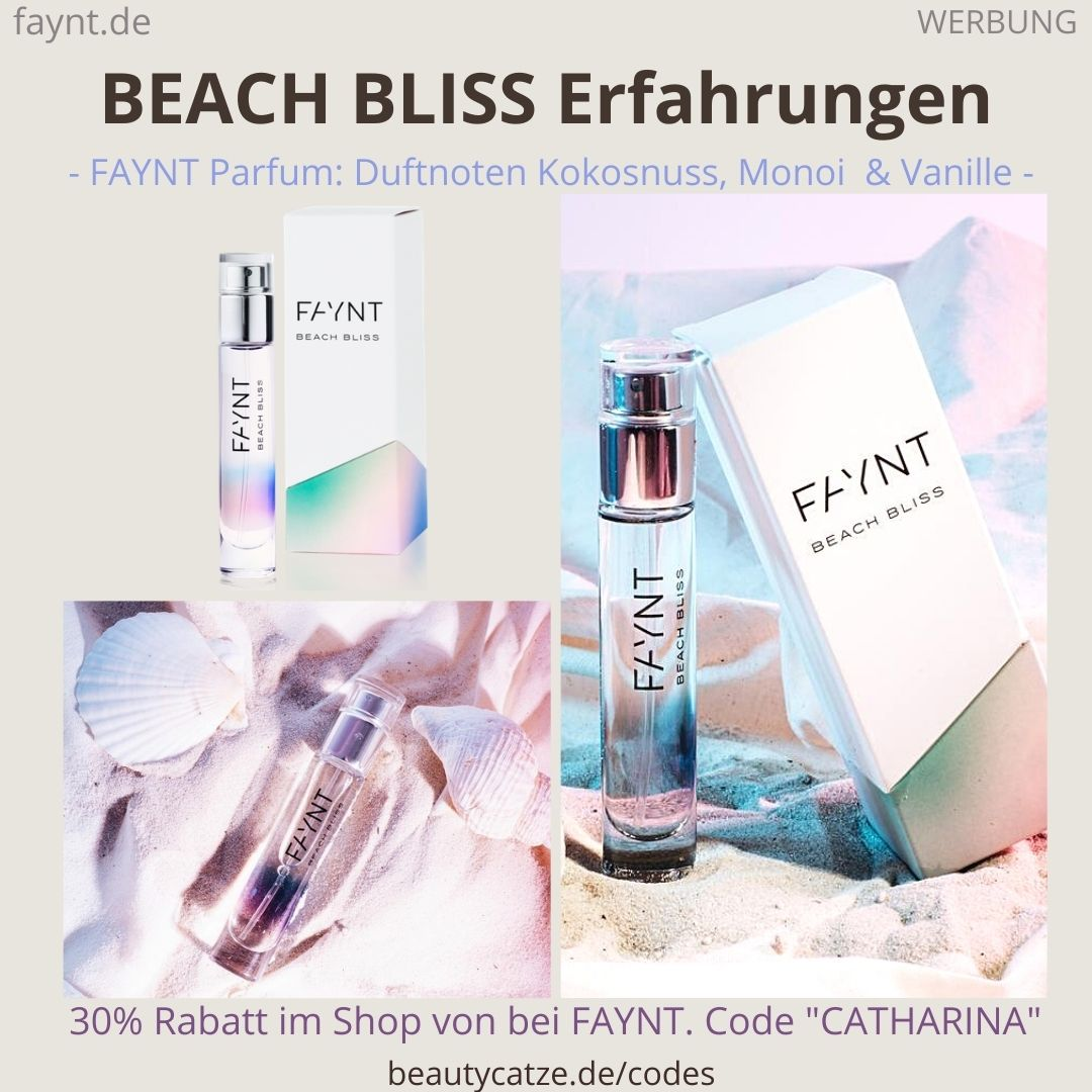 BEACH BLISS FAYNT ERFAHRUNGEN Parfüm Bewertungen des Duftes