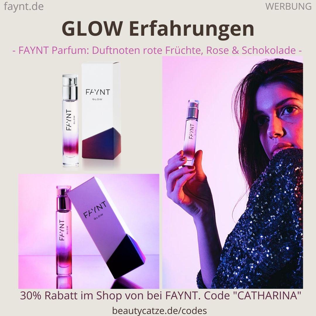 GLOW FAYNT ERFAHRUNGEN Parfüm Bewertungen des Duftes