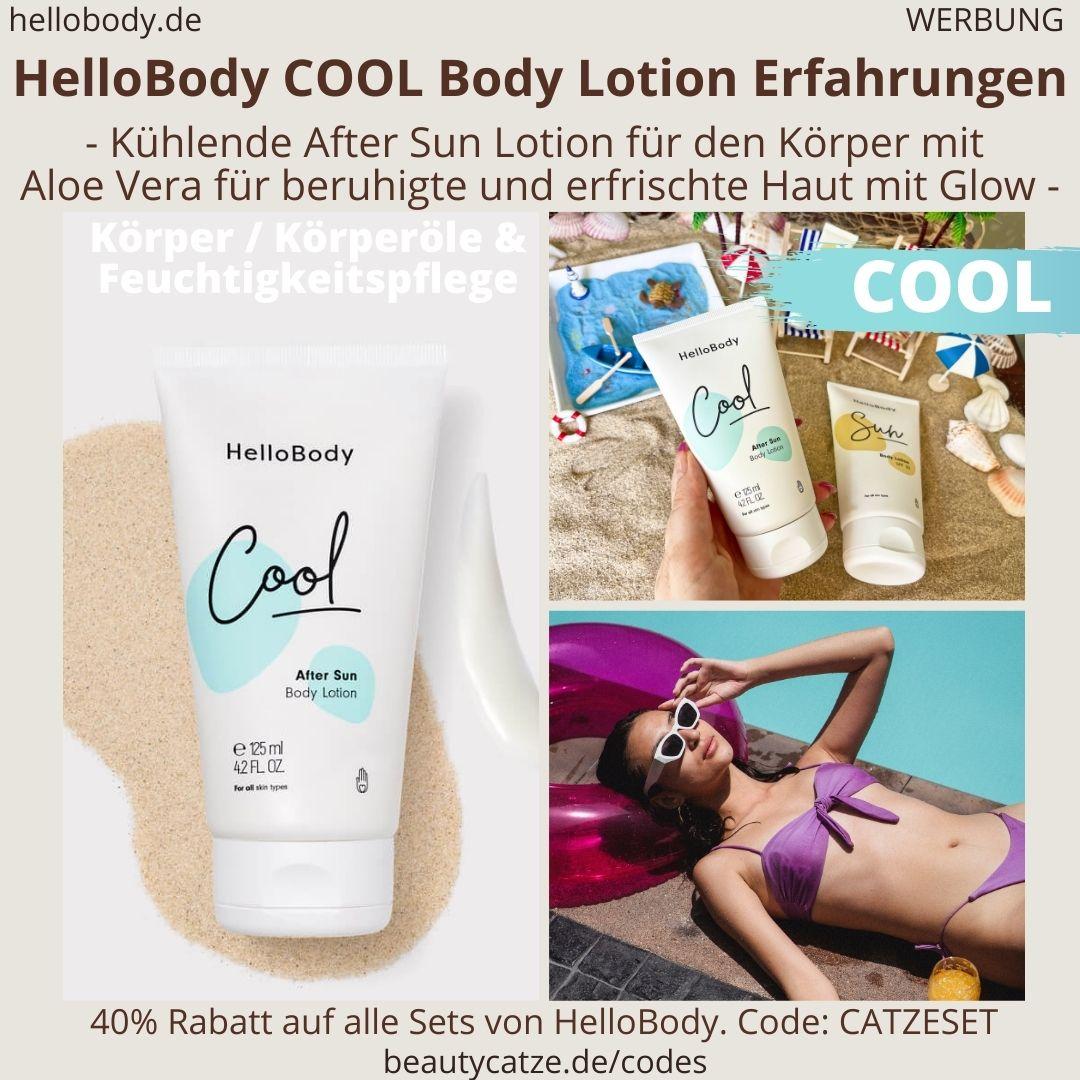 HelloBody COOL Bodylotion After Sun Creme ERFAHRUNG Sonnenbrand Hello Body