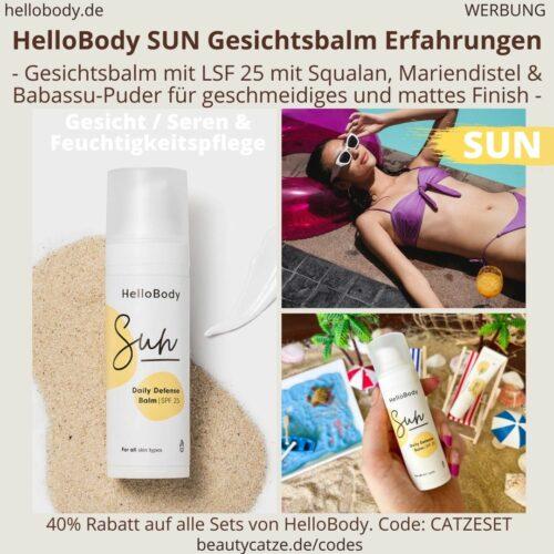 HelloBody SUN Gesichtsbalm Lichtschutzfaktor 25 ERFAHRUNG Test Gesichtspflege Hello Body