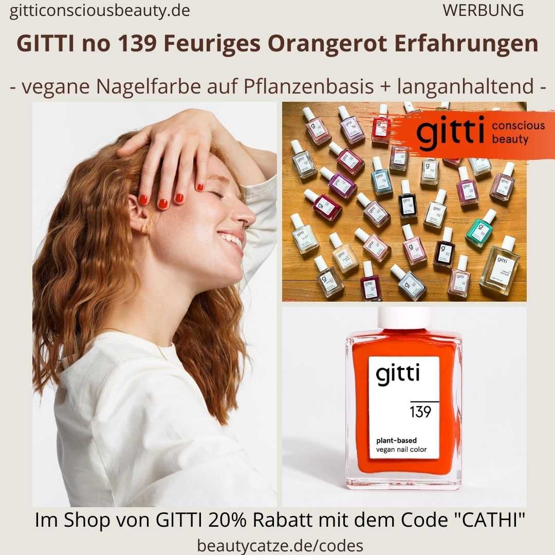 FEURIGES ORANGEROT GITTI Nagellack No 139 rot ERFAHRUNG Nagelfarbe orange plant-based